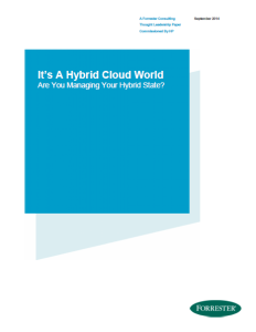 Forrester - It's a Hybrid Cloud World